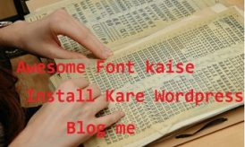 Awesome Fonts Style Kaise Install Kare WordPress Blog Me