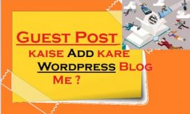 Guest Post kaise Add kare WordPress Blog Me ( premium )