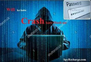 wifi ko kaise crash kare hindi me trick ( how wifi crash hindi me )