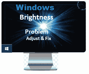 windows brightness problem fix