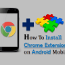 Chrome Extensions Android Mobile में Install & Use कैसे करें