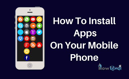 Apps Install And Uninstall कैसे करे? in Android Mobile Phone हिंदी