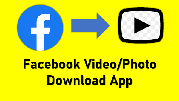 Facebook Video Photo Download App Hindi