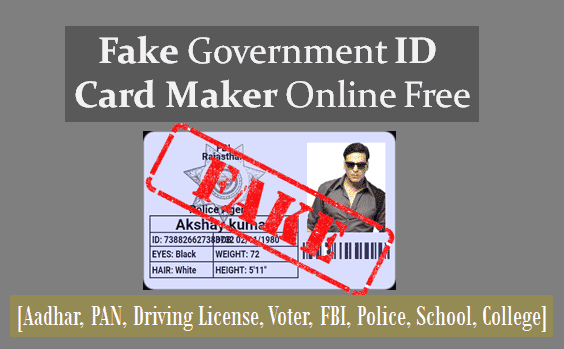 fake government id card maker online free aadhar pan school