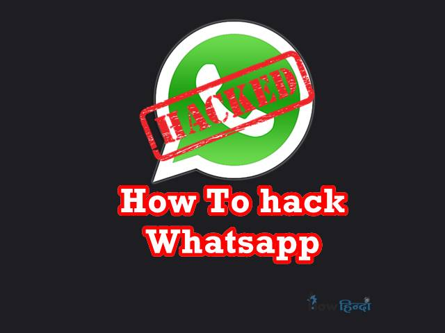 How To hack WhatsApp Account Chat in Hindi Tips trick
