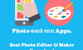 Photo बनाने वाला Apps For Android Mobile Phone