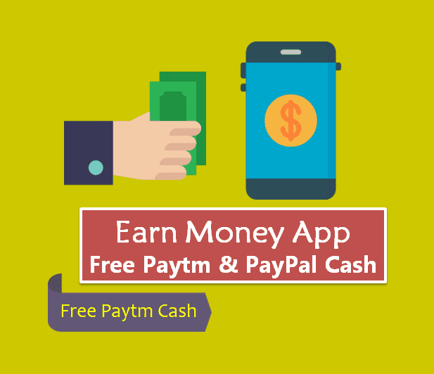 Earn Money Earning App in हिंदी | Make Money Paytm PayPal Cash