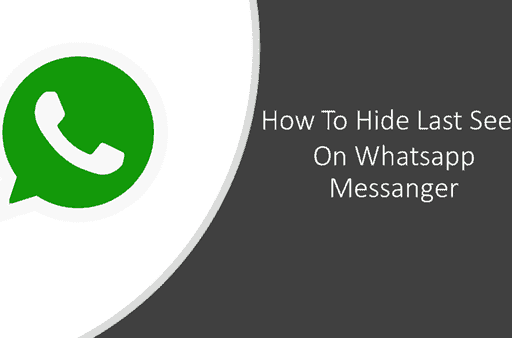How to Hide Last Seen on WhatsApp messenger