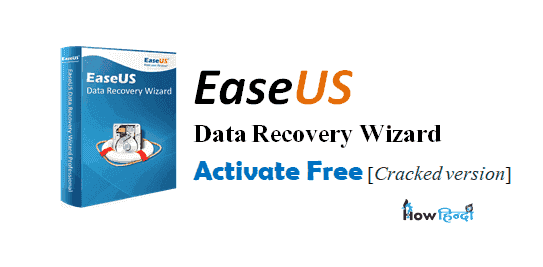 how to Crack EaseUS Data Recovery Wizard License Key Activated Hindi